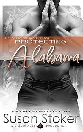 Protecting Alabama (SEAL of Protection Book 2) (English ...