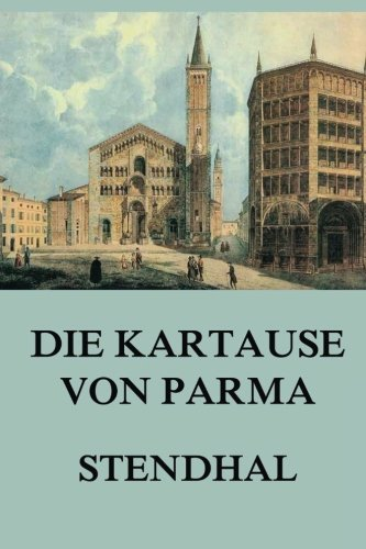 Die Kartause von Parma (German Edition)