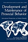 Development and Maintenance of Prosocial Behavior: International Perspectives on Positive Morality (Topics in Geobiology)