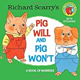 Richard Scarry's Pig Will and Pig Won't (Pictureback(R))