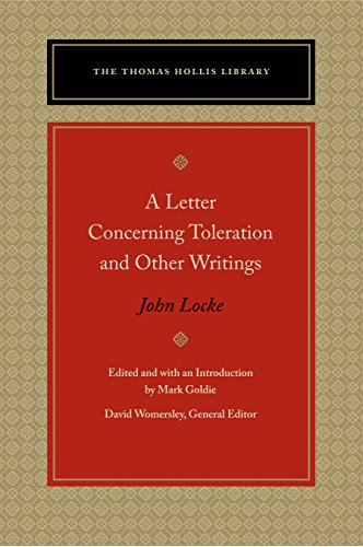 A Letter Concerning Toleration and Other Writings (The Thomas Hollis Library)