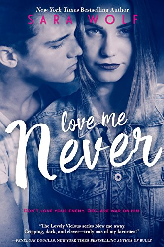 Love Me Never (Lovely Vicious Book 1)