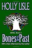 Bones of the Past, Holly Lisle, 1466472987