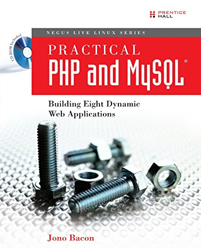 Practical PHP and MySQL: Building Eight Dynamic Web Applications by Prentice Hall