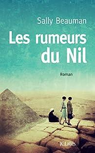 Les Rumeurs du Nil par Sally Beauman