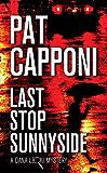 Last Stop Sunnyside: A Dana Leoni Mystery