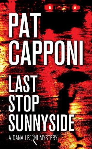 Last Stop Sunnyside: A Dana Leoni Mystery cover