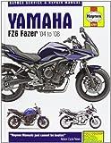 Yamaha FZ-6 Fazer Service and Repair Manual: 2004 to 2007 (Haynes Service and Repair Manuals) by Mather, Phil (2008) Hardcover