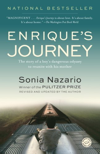 Enrique's Journey: The Story of a Boy's Dangerous Odyssey to Reunite with His Mother by [Nazario, Sonia]