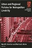 Urban and Regional Policies for Metropolitan Livability, David K. Hamilton, 0765617684
