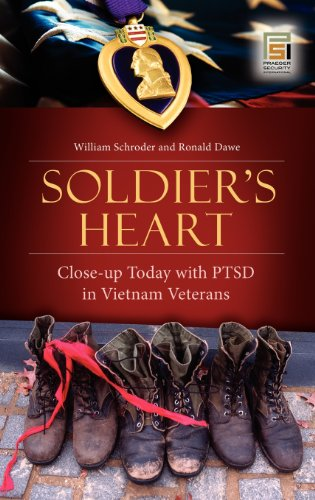 Soldier's Heart: Close-up Today with PTSD in Vietnam Veterans (Praeger Security International) by Praeger