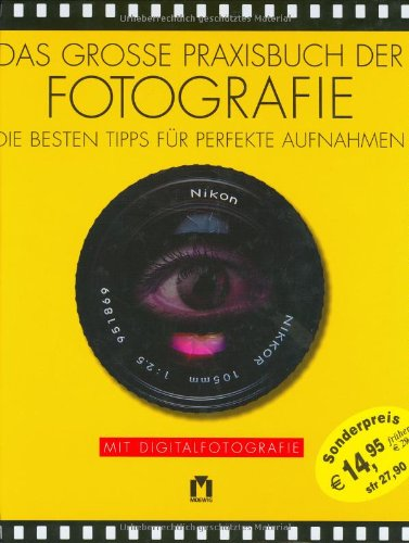Besser Fotografieren: Die besten Tipps für perfekte Aufnahmen
