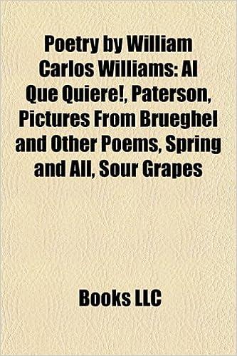Poetry By William Carlos Williams Al Que Quiere Paterson
