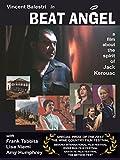 Jack Kerouac - Beat Angel