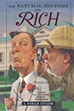 The Natural History of the Rich, Richard Conniff, 0393324885