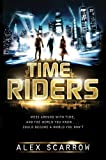TimeRiders, Alex Scarrow, 0802723314