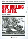 Hot Rolling of Steel, Roberts, William L., 0824713451