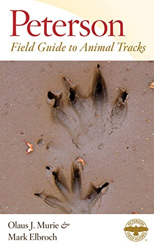 Peterson Field Guide to Animal Tracks: Third Edition (Peterson Field Guides) -