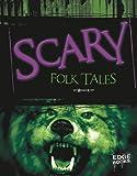 Scary Folktales, Megan Kopp, 1429645717