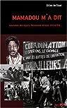 Mamadou m'a dit : Les luttes des foyers, Révolution Afrique, Africa Fête... par de Staal