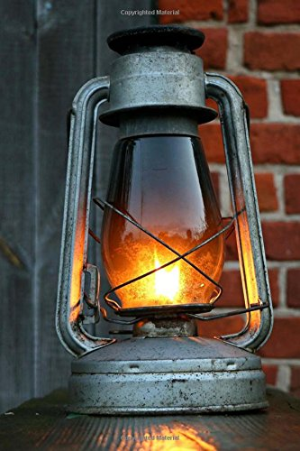 Read Online Glowing Vintage Kerosene Lantern Journal: 150 Page Lined Notebook/Diary PDF