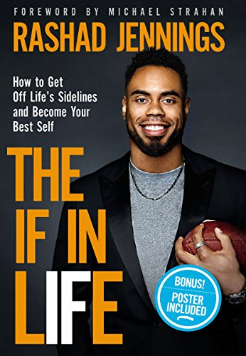 The IF in Life: How to Get Off Life's Sidelines and Become Your Best Self cover
