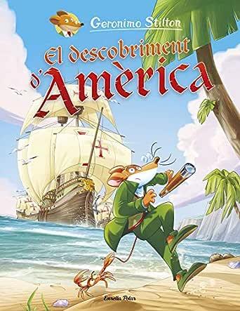 El descobriment dAmèrica (Catalan Edition) eBook: Stilton ...