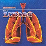 The Lungs, Suzanne LeVert, 0761413073