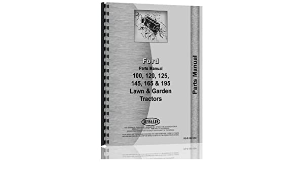 Ford 100 120 125 145 165 195 Lawn Garden Tractor Parts Manual