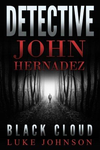 Download Detective John Hernadez: Black Cloud PDF