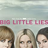 Big Little Lies (Music From The HBO Limited Series) [Explicit]