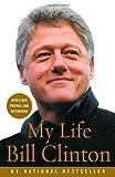 My Life, Bill Clinton, 140003003X