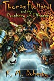 img - for Thomas Holland and the Prophecy of Elfhaven (Volume 1) book / textbook / text book