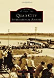 Quad City International Airport, David T. Coopman, 0738583715