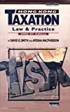 Hong Kong Taxation : Law and Practice 2006-2007, David G. Smith, Ayesha Macpherson, 9629962888