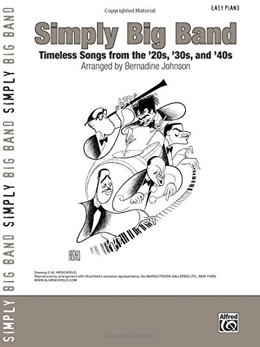Simply Big Band: Timeless Songs from the '20s, '30s and '40s (Simply Series) ()