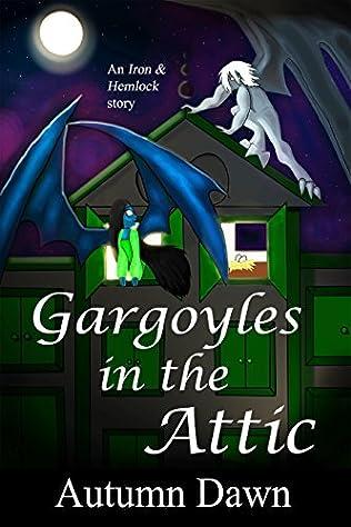 book cover of Gargoyles in the Attic