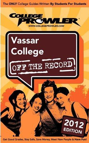 Vassar College 2012: Off the Record by Murray Sam Falcone Rachel Goldsmith Emily (2011-03-15) Paperback