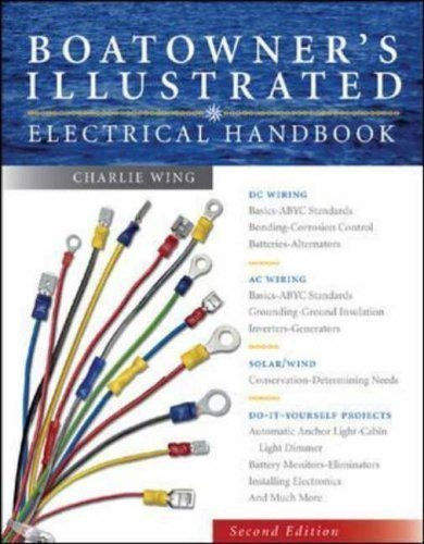 Boatowner's Illustrated Electrical Handbook 2nd (second) Revised Edition by Wing, Charlie published by McGraw Hill Higher Education (2006)