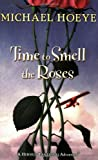 Time to Smell the Roses (Hermux Tantamoq Adventures)