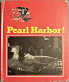 img - for Pearl Harbor! (World War II 50th Anniversary Series) book / textbook / text book