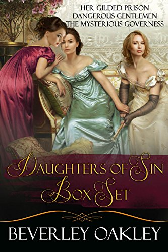 Daughters of Sin Box Set: Her Gilded Prison, Dangerous Gentlemen, The Mysterious - Oakley Dangerous