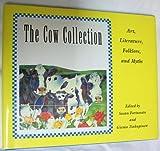 The Cow Collection, Susan Fortunato and Giema Tsakuginow, 068141572X