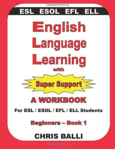 English Language Learning with Super Support: Beginners - Book 1 ...