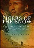 Tigers of the Snow, Jonathan Neale, 0312266235