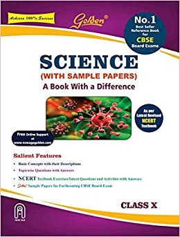 Golden Science: With Sample Papers A book with a Difference for