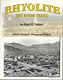 Rhyolite: The boom years (Western places)