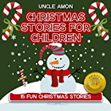 15 Fun Christmas Stories: Christmas Stories for Children (English Edition)