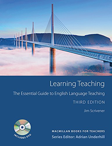 Learning Teaching: The Essential Guide to English …