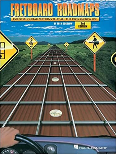 The Essential Guitar Patterns That All the Pros Know and Use Fretboard Roadmaps